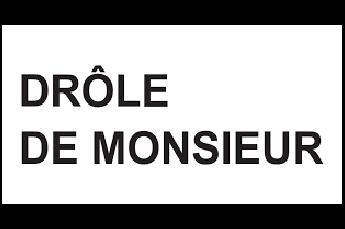 Drôle De Monsieur uomo